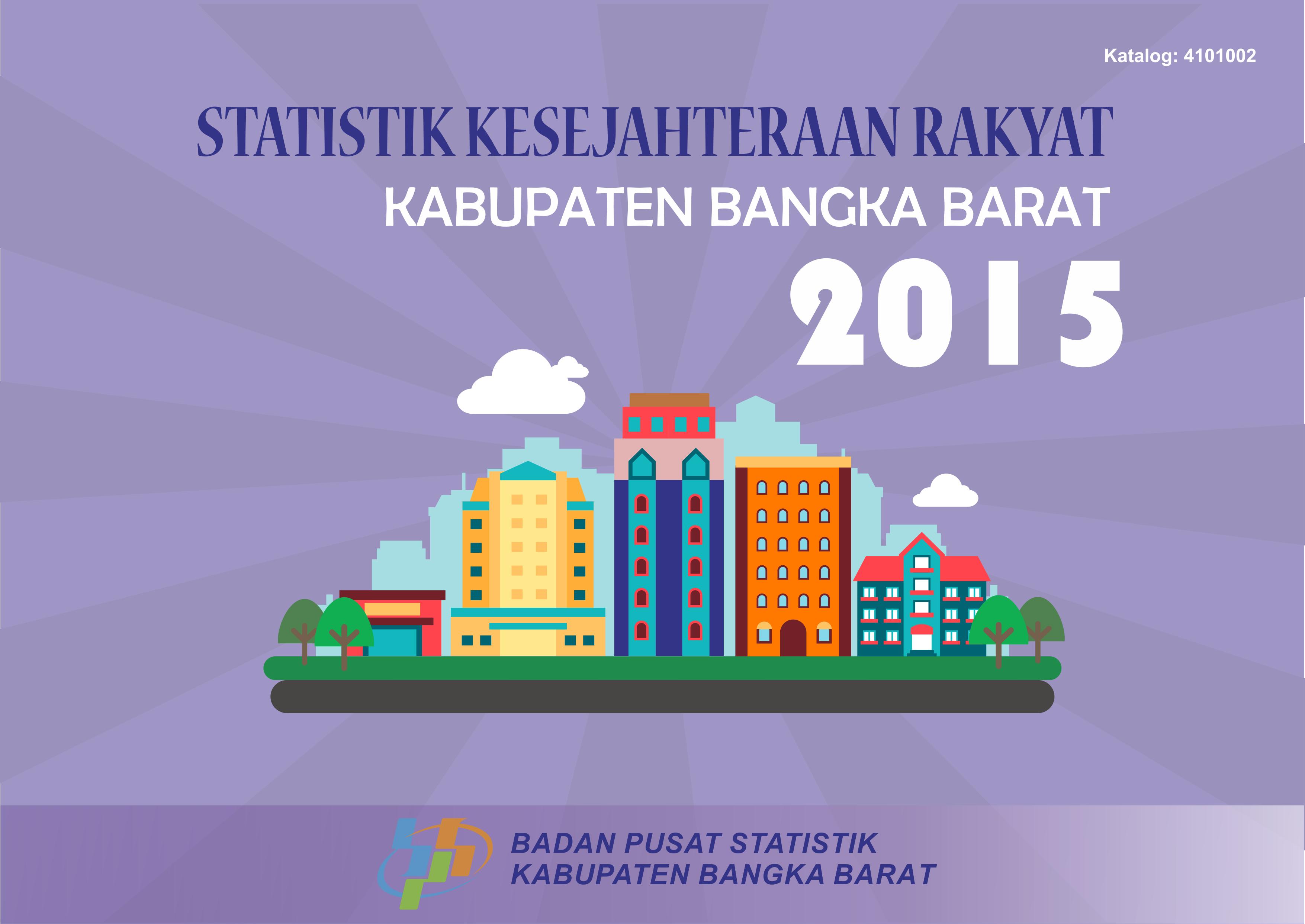 Statistik Kesejahteraan Rakyat Kabupaten Bangka Barat 2015